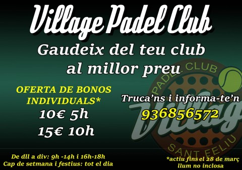 ¡OFERTA VILLAGE PADEL CLUB!